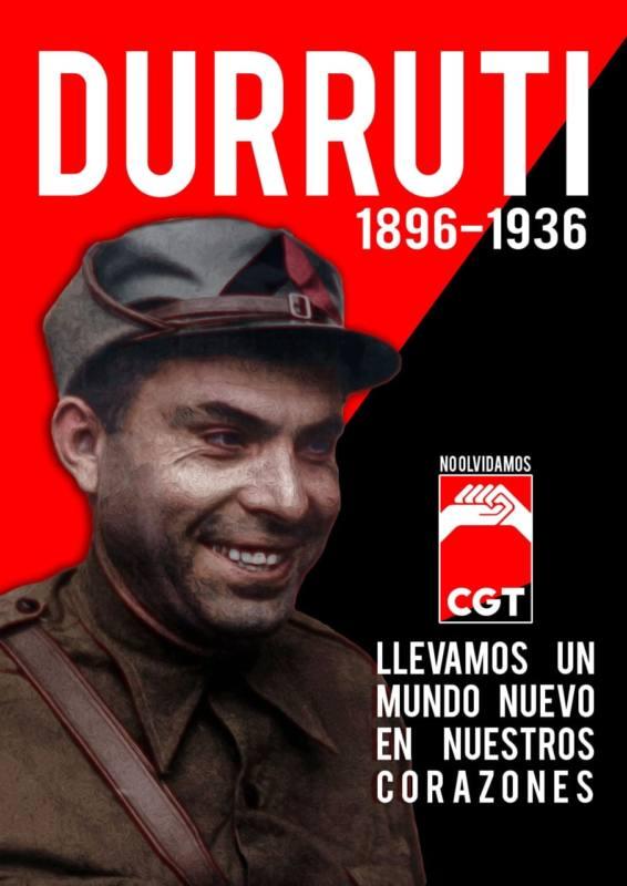 Durruti Vive, La lucha Sigue!!